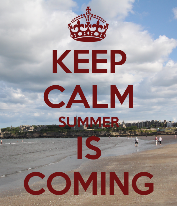 KEEP CALM SUMMER IS COMING   KEEP CALM AND CARRY ON Image Generator