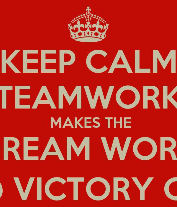 Keyring Keep Calm Teamwork Makes the Dream Work