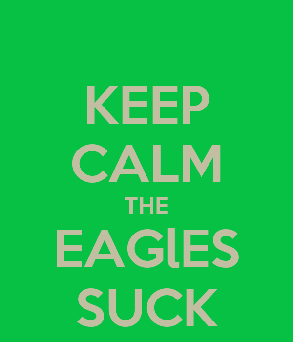 Realize, Eagles suck shirts accept. The