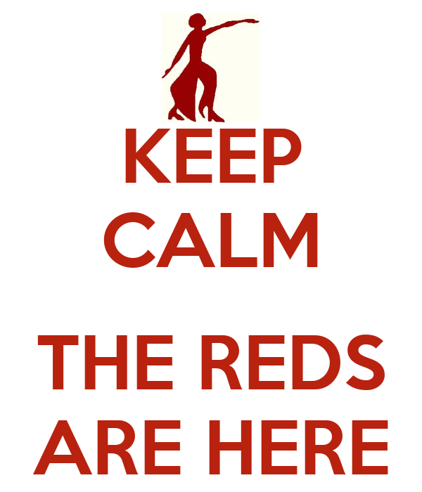 http://sd.keepcalm-o-matic.co.uk/i/keep-calm-the-reds-are-here.png
