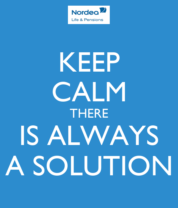 KEEP CALM THERE IS ALWAYS A SOLUTION Poster