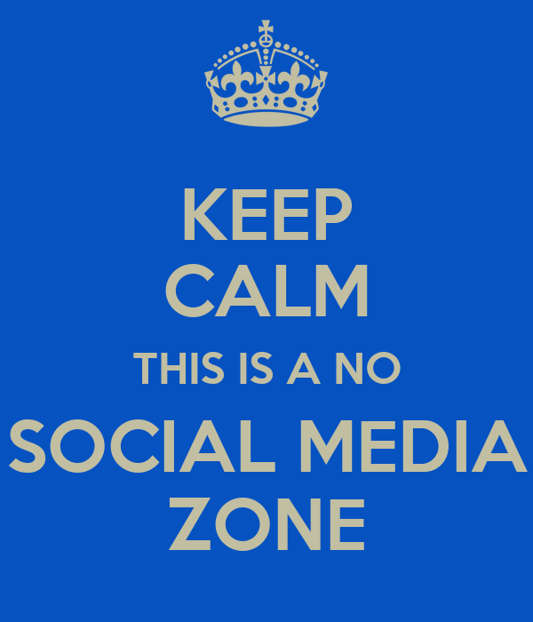 keep calm this is a no social media zone poster cynthia