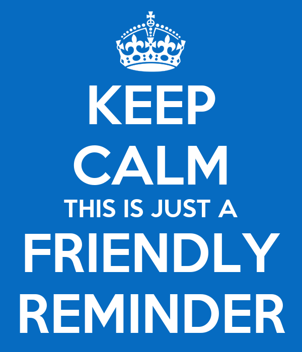 keep calm this is just a friendly reminder poster mar thank clip art thank you thank clip art