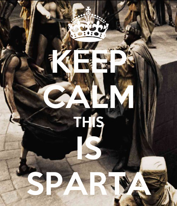 keep-calm-this-is-sparta-24.png