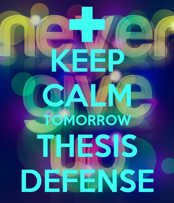keep calm master thesis defense