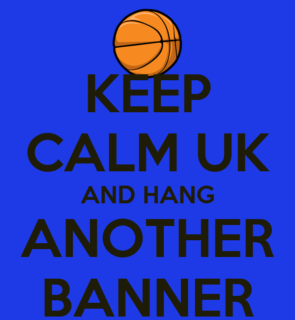 Keep Calm Uk And Hang Another Banner Poster Laura Keep Calm O Matic