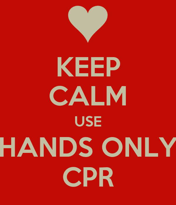 Colorado Cardiac Cpr: KEEP CALM USE HANDS ONLY CPR Poster