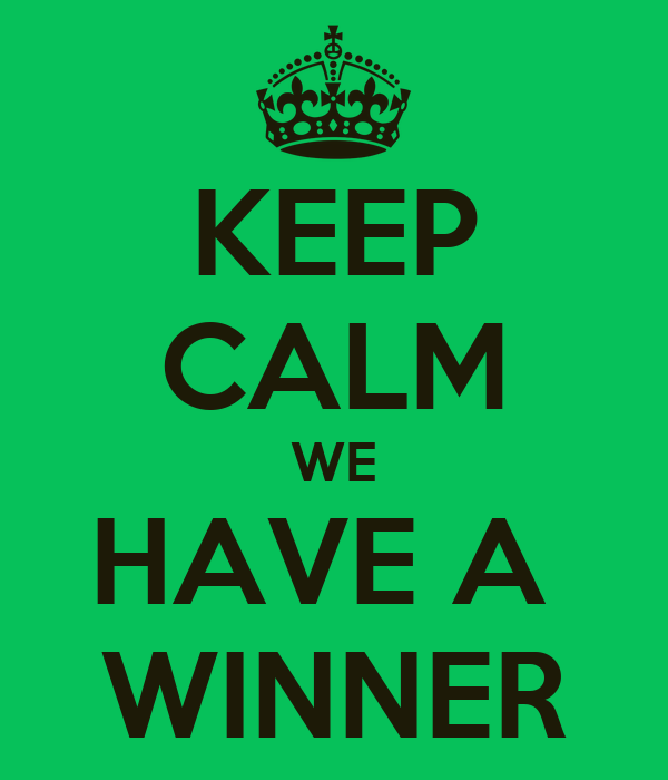 keep-calm-we-have-a-winner-3.png