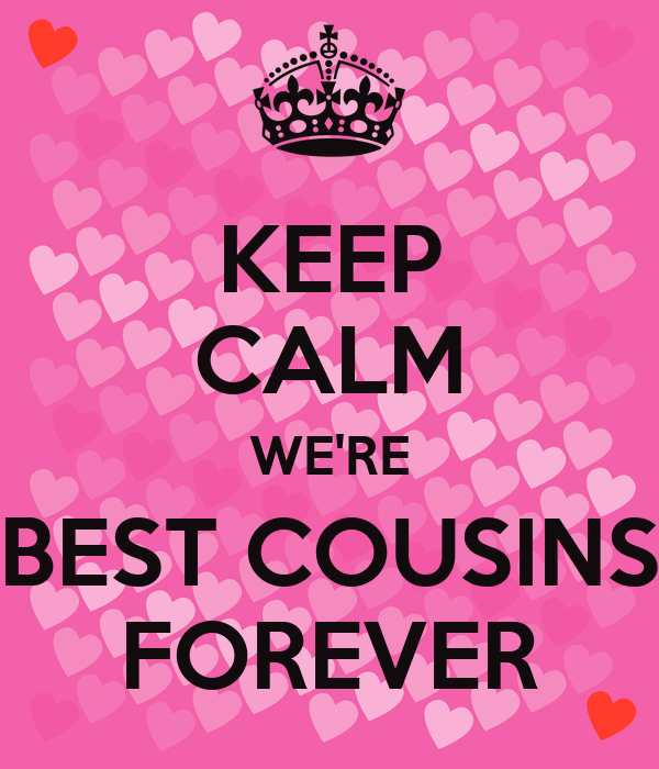 keep calm were best cousins forever poster sam keep