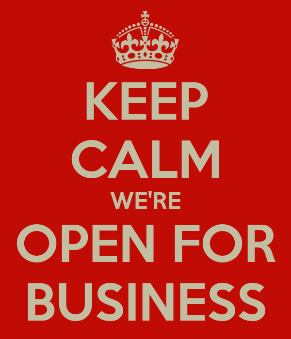 keep calm we re open for business poster l keep calm o