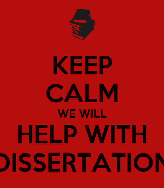Help on dissertation your