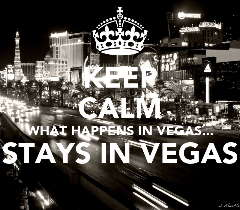 http://sd.keepcalm-o-matic.co.uk/i/keep-calm-what-happens-in-vegas-stays-in-vegas--4.png