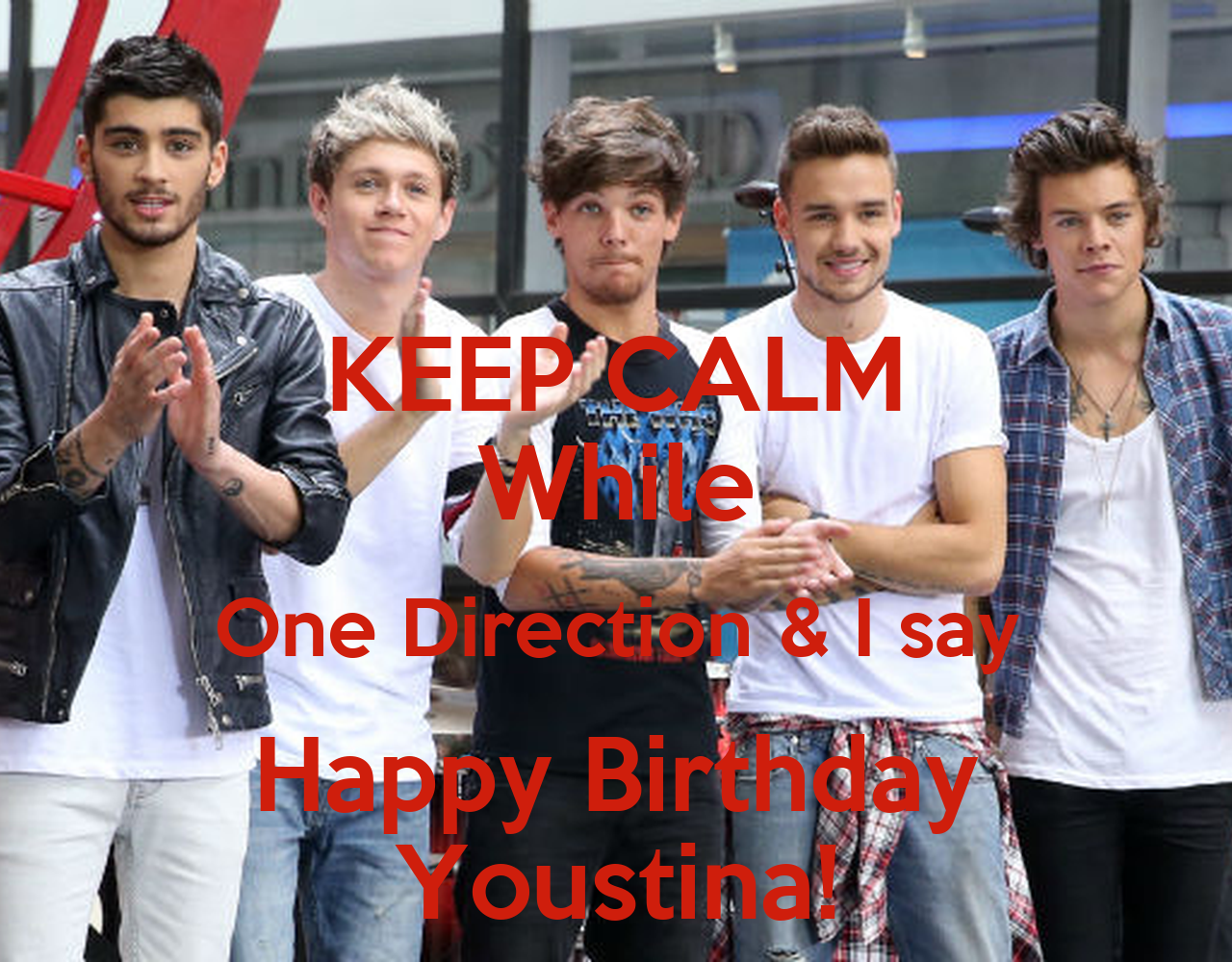 Keep calm while one direction i say happy birthday youstina keep calm while one direction i say happy birthday youstina poster mia keep calm o matic bookmarktalkfo Gallery