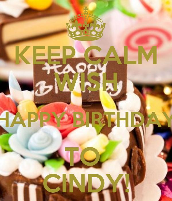 KEEP CALM WISH HAPPY BIRTHDAY TO CINDY! Poster