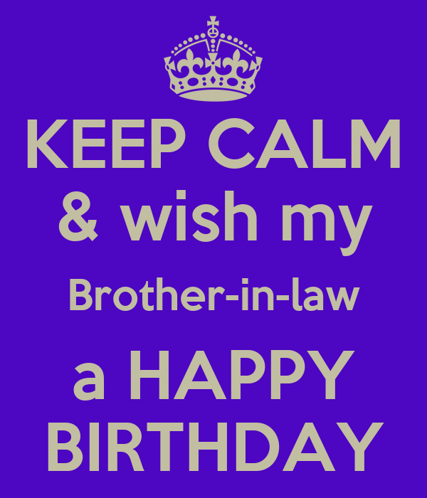 Funny Birthday Meme For Brother In Law : Happy birthday brother in law