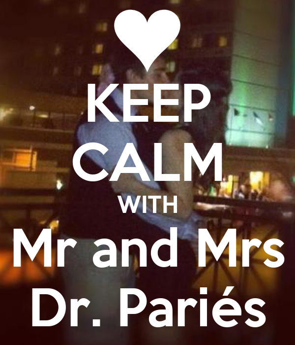 Keep Calm With Mr And Mrs Dr Pari 233 S Poster Evangeline