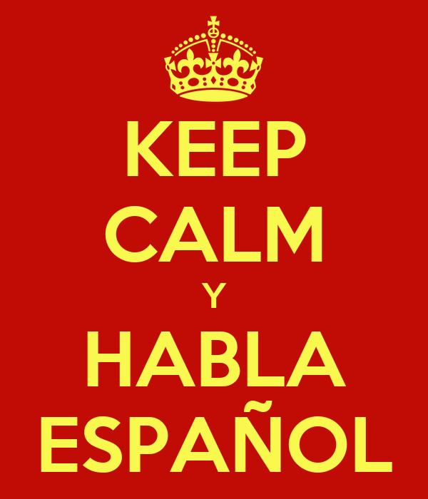 keep-calm-y-habla-espa%C3%B1ol-13.png