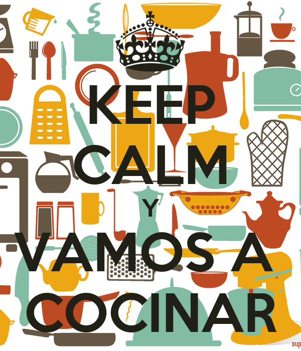 keep calm y vamos a cocinar poster pam keep calm o matic