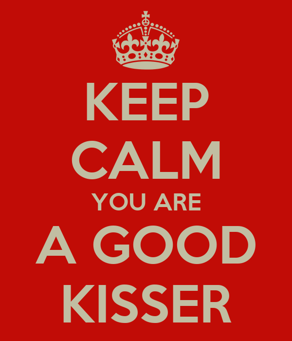 How to tell you re a good kisser
