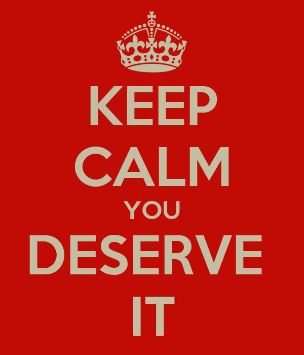 FairyNinjaStar's Veteran Application Keep-calm-you-deserve-it
