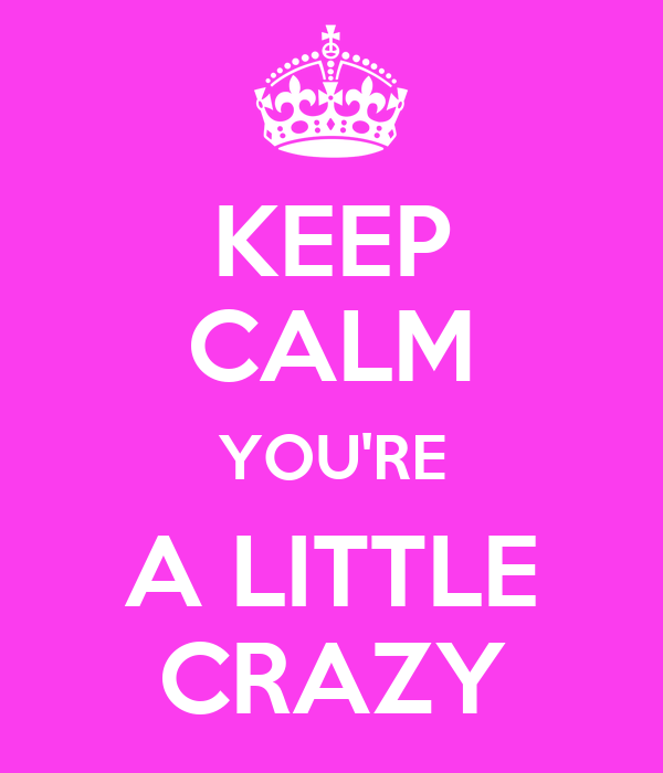 Imagini pentru little crazy