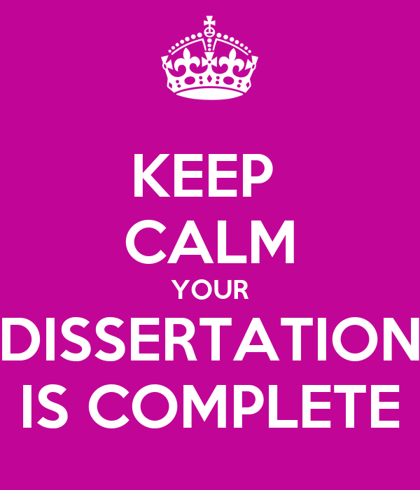 Complete your dissertation