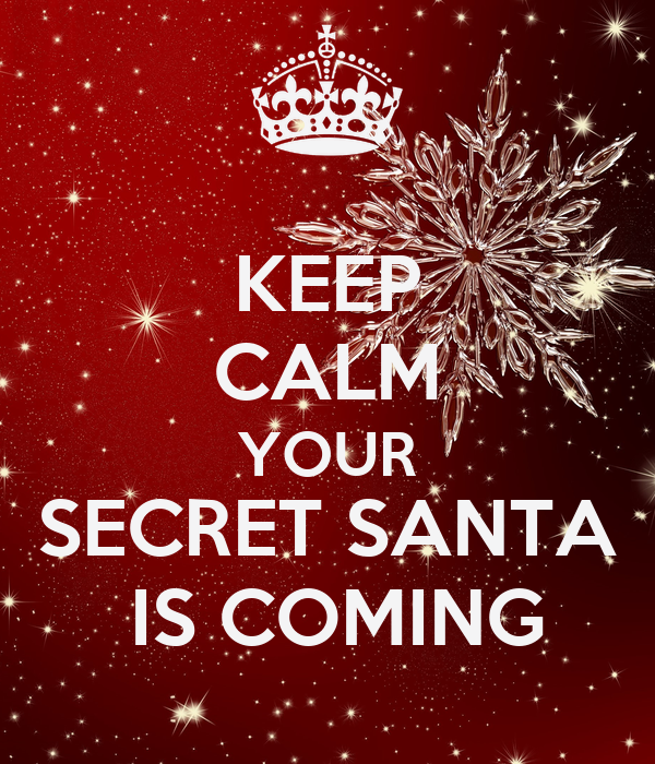 keep-calm-your-secret-santa-is-coming.png