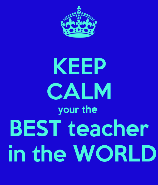 The best teacher in the world essay