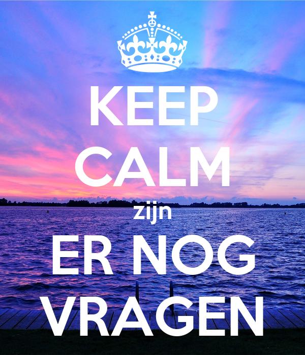 keep calm zijn er nog vragen poster stacey keep calm o