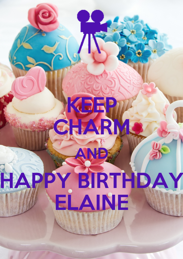 Keep Charm And Happy Birthday Elaine Poster Starzstalker Keep