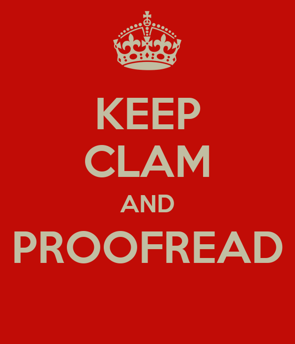 Image result for keep clam and proofread