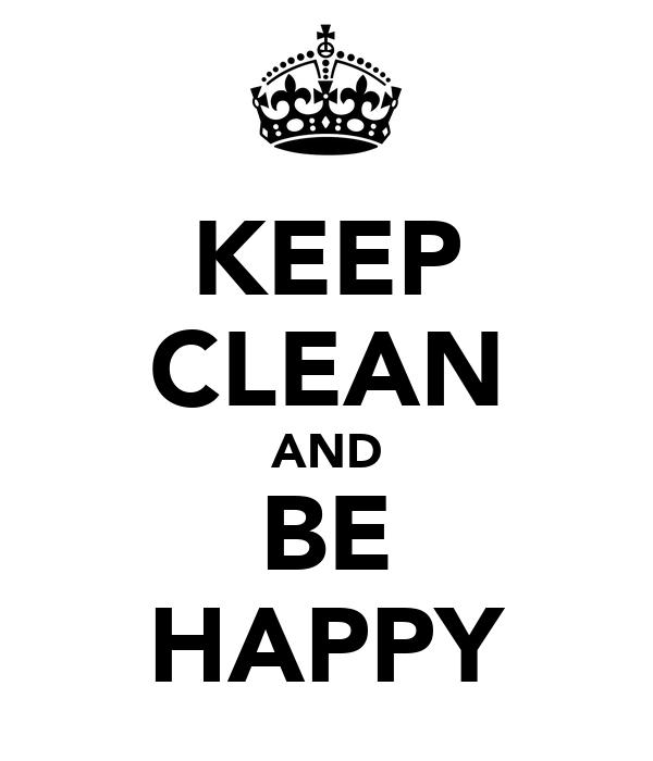 Keep Clean And Be Happy Poster Paciran Keep Calm O Matic