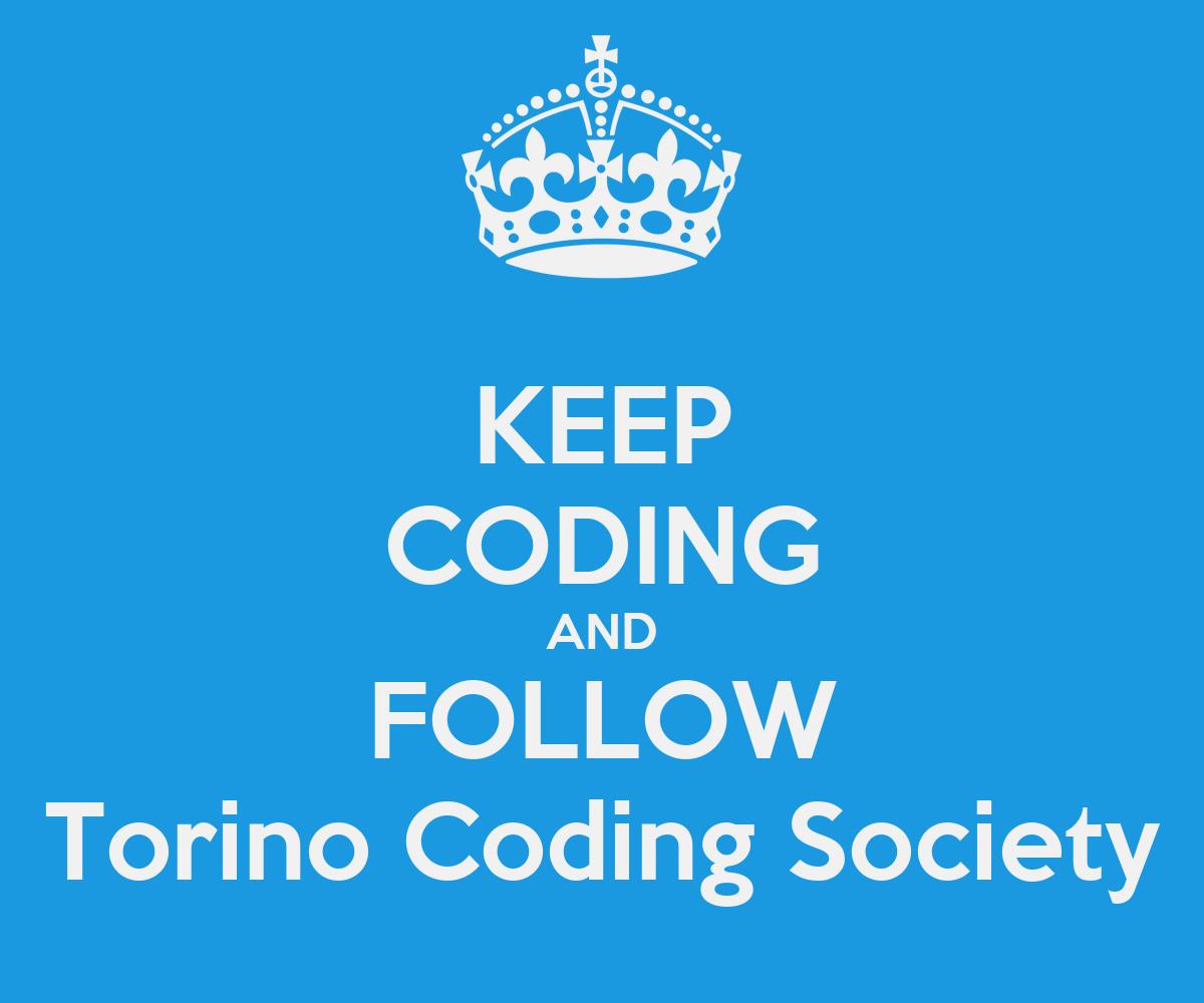 Keep Coding Wallpaper Keep Coding And Follow Torino