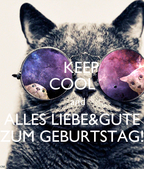 Iphone wallpaper keep calm - Keep Cool And Alles Liebe Amp Gute Zum Geburtstag Keep Calm
