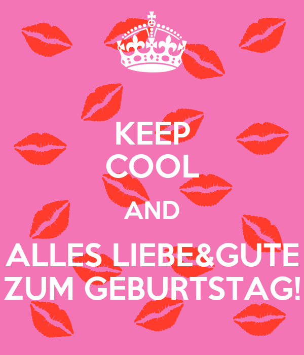 Keep Cool And Alles Liebe Gute Zum Geburtstag Poster Ursula