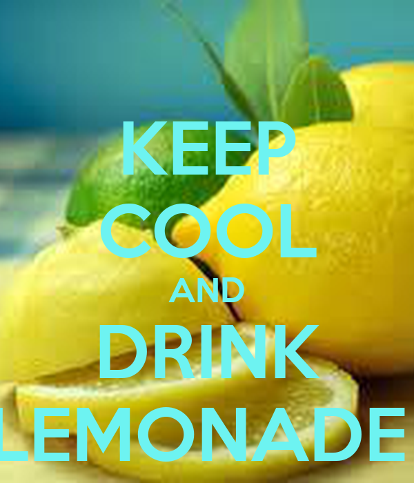 keep calm and drink lemonade Keep calm and drink lemonade | a spring gettogether by amber may 21, 2013 ( 1 ) spring is the perfect time for a gettogether (actually anytime is the perfect time of a gettogether, but we will use spring as an excuse) we designed this party to be simple yet beautiful.