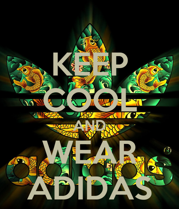 KEEP COOL AND WEAR ADIDAS Poster  7b7e1fed92f5