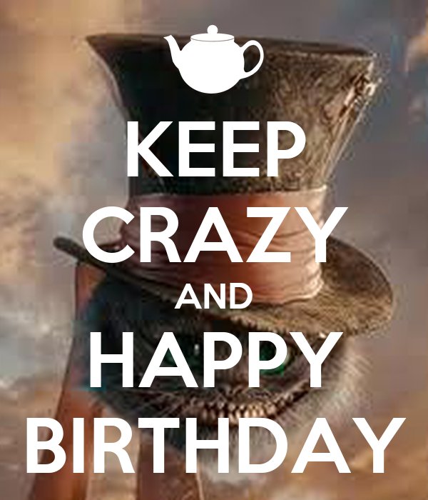 keep-crazy-and-happy-birthday-3.png Happy Birthday Quotes For Sister For Facebook