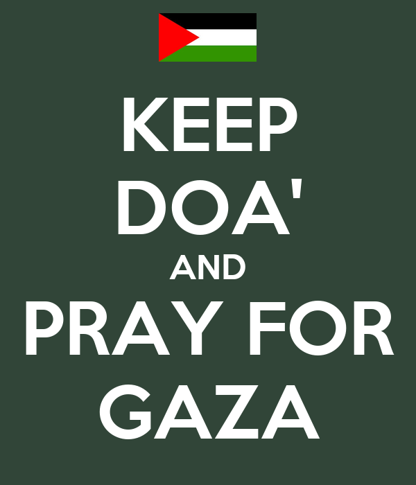 Pray For Gaza : Free Gaza