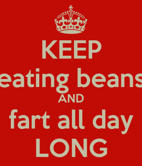 Keep Eating Beans And Fart All Day Long Poster Ft75d67uc
