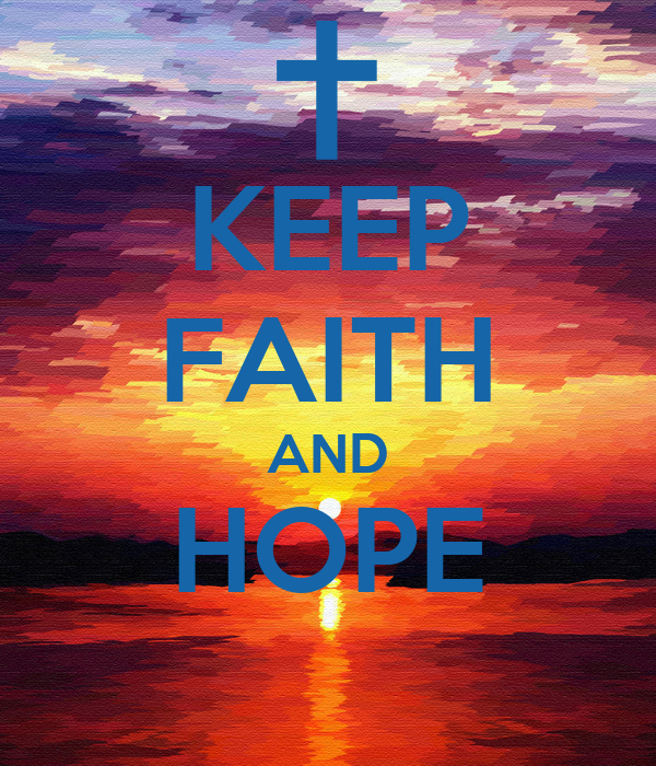 KEEP FAITH AND HOPE - KEEP CALM AND CARRY ON Image Generator