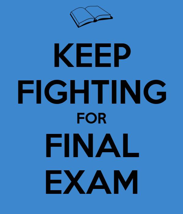 keep calm final exam