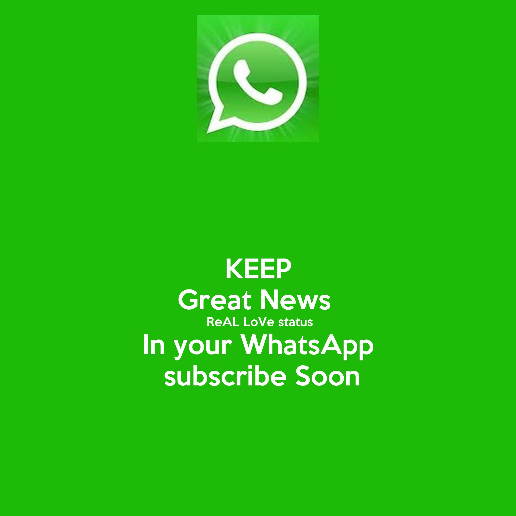 KEEP Great News ReAL LoVe status In your WhatsApp ...