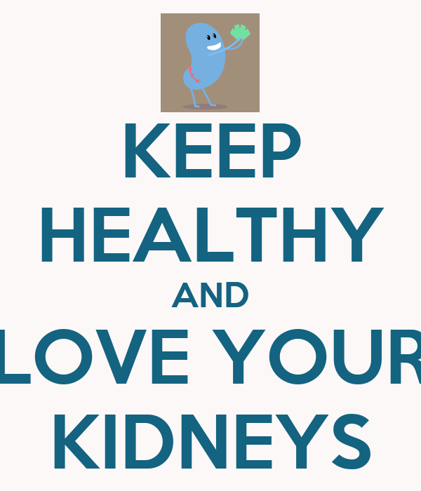 KEEP HEALTHY AND LOVE YOUR KIDNEYS Poster | RX | Keep Calm-o