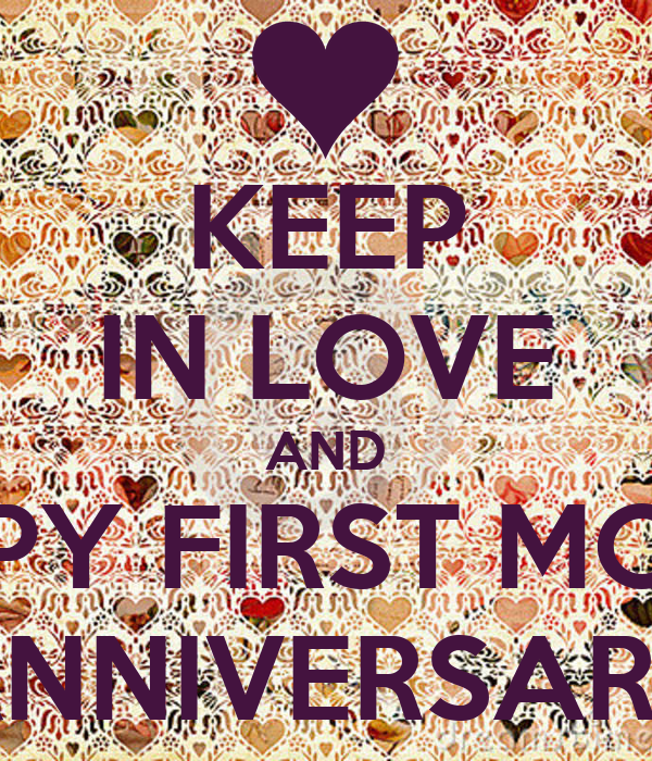 KEEP IN LOVE AND HAPPY FIRST MONTH ANNIVERSARY Poster ...