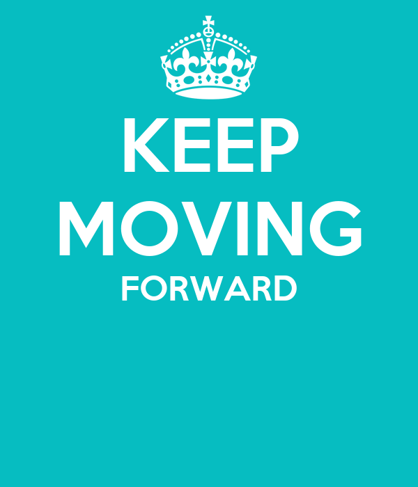 Keep Moving Forward Keep Calm And Carry On Image Generator