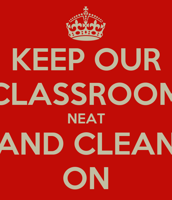 how to keep our classroom clean