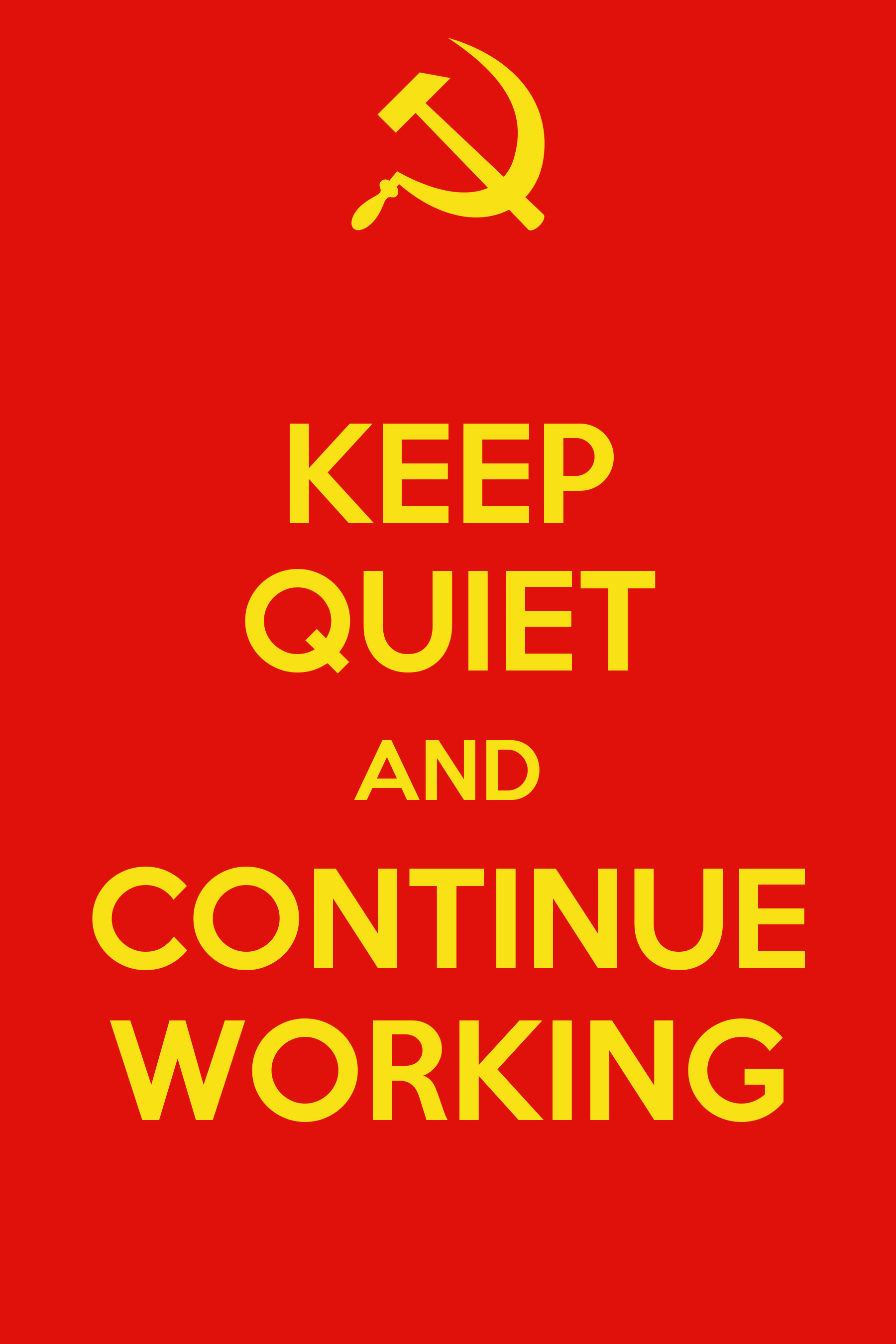 Keep Quiet Pictures Keep Quiet And Continue Working