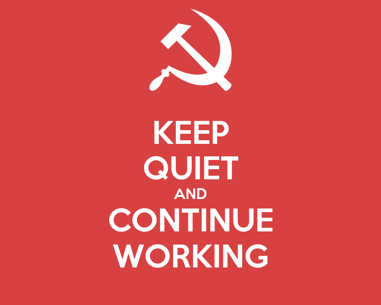 Keep Working Wallpaper Keep Quiet And Continue