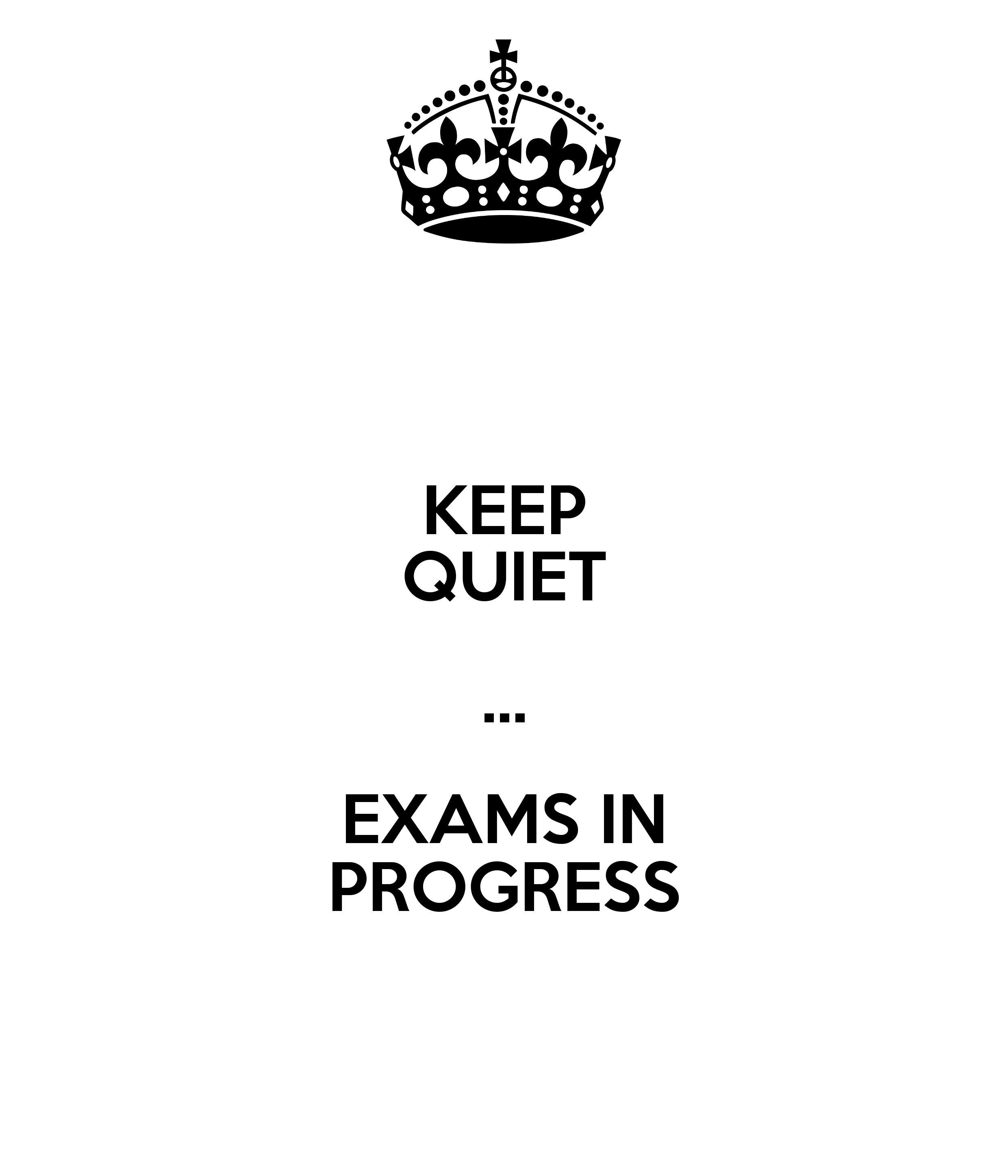Exam in Progress Exams in Progress